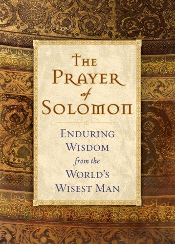 The Prayer of Solomon: Enduring Wisdom from: Nakazato, Katsuhito