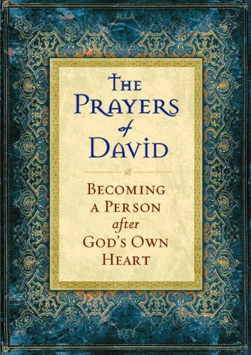 9780764202889: Prayers of David, The: Becoming a Person after God's Own Heart