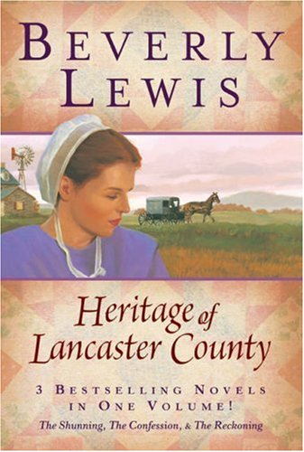 9780764203039: The Heritage of Lancaster County (The Shunning, The Confession & The Reckoning)