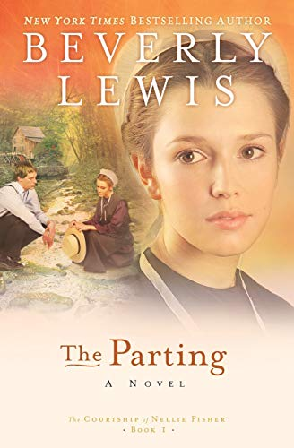 The Parting the Courtship of Nellie Fisher Book 1