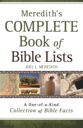 9780764203398: Meredith's Complete Book of Bible Lists: A One-of-a-Kind Collection of Bible Facts
