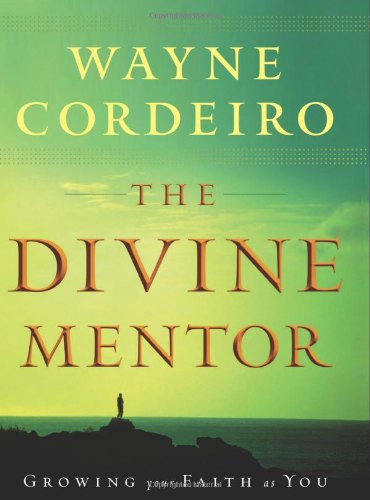 9780764203497: The Divine Mentor: Growing Your Faith as You Sit at the Feet of the Savior