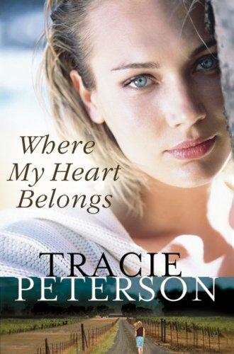 Where My Heart Belongs: Peterson, Tracie