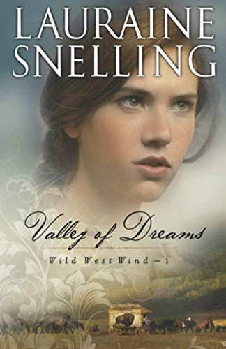 9780764204159: Valley of Dreams (Wild West Wind)