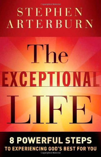 9780764204258: Exceptional Life, The: 8 Powerful Steps to Experiencing God's Best for You