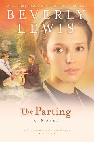 The Parting (The Courtship of Nellie Fisher,: Lewis, Beverly