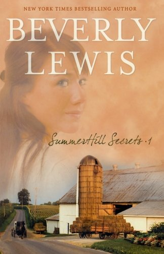 Summerhill Secrets, Volume 1: Whispers Down the: Beverly Lewis