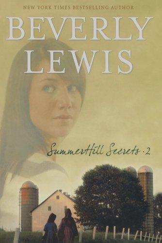 Summerhill Secrets, Volume 2: House of Secrets/Echoes: Beverly Lewis