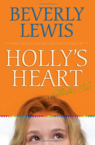 Holly's Heart: v. 2: Lewis, Beverley