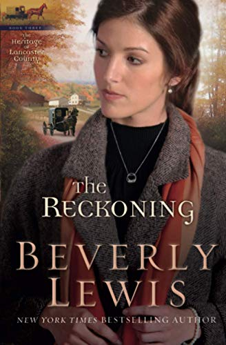 9780764204654: The Reckoning: Volume 3 (The Heritage of Lancaster County)