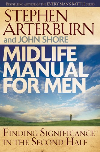 9780764204760: Midlife Manual for Men: Finding Significance in the Second Half (Life Transitions)