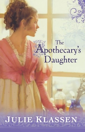 9780764204807: The Apothecary's Daughter