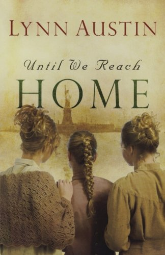9780764204951: Until We Reach Home