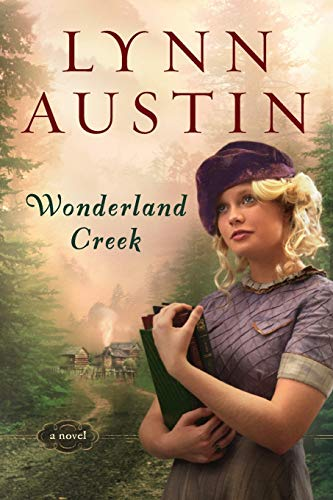 Wonderland Creek (076420498X) by Lynn Austin