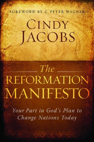 9780764205026: Reformation Manifesto, The: Your Part in God's Plan to Change Nations Today