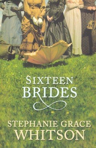 Sixteen Brides: Stephanie Whitson