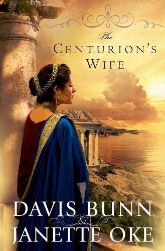 9780764205149: The Centurion's Wife (Acts of Faith, Book 1)
