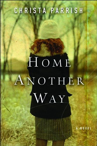 Home Another Way: Christa Parrish