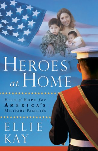 9780764205590: Heroes at Home: Help and Hope for America's Military Families