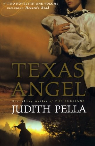 Texas Angel / Heaven's Road: Pella, Judith