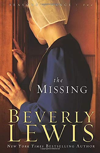 9780764205729: The Missing (Seasons of Grace, Book 2) (Volume 2)