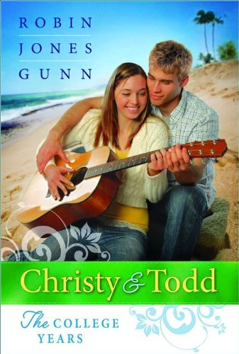 Until Tomorrow/As You Wish/I Promise (Christy and Todd: The College Years 1-3): Robin ...
