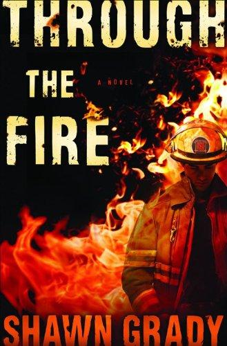 Through the Fire: Shawn Grady