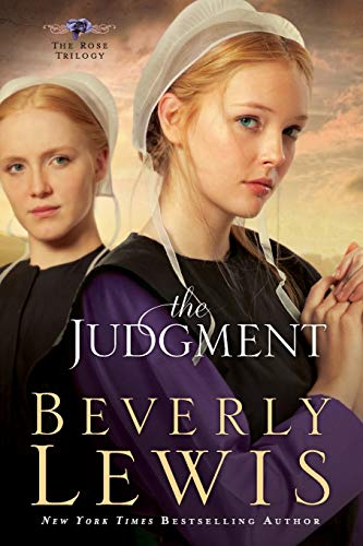 The Judgment (The Rose Trilogy, Book 2): Beverly Lewis