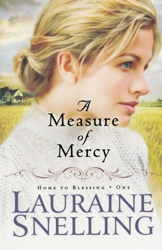 9780764206092: A Measure of Mercy (Home to Blessing Series #1)