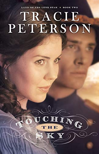 9780764206160: Touching the Sky (Land of the Lone Star) (Volume 2)