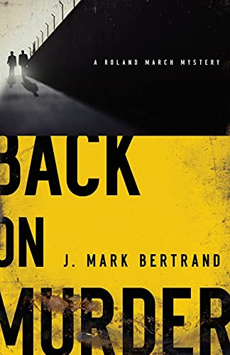9780764206375: Back on Murder (A Roland March Mystery)