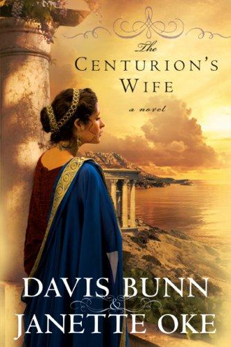 9780764206542: The Centurion's Wife (Acts of Faith, Book 1)