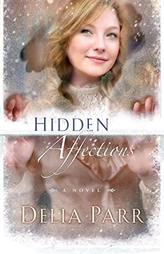 9780764206726: Hidden Affections