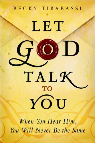 9780764206733: Let God Talk to You: When You Hear Him, You Will Never Be the Same