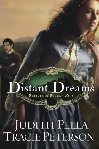 9780764206917: Distant Dreams (Ribbons of Steel)