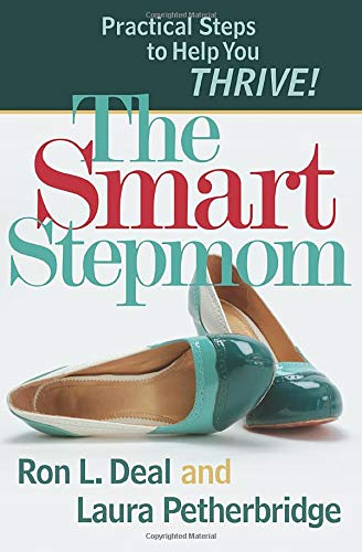 9780764207020: The Smart Stepmom: Practical Steps to Help You Thrive