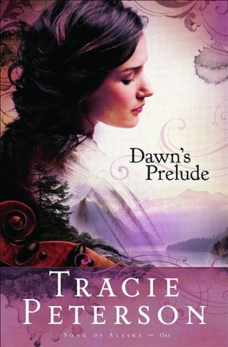 9780764207228: Dawn's Prelude (Song of Alaska)