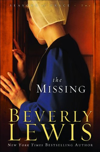 9780764207259: Missing, The (Seasons of Grace, Book 2)
