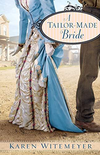 9780764207556: A Tailor-Made Bride