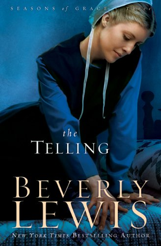 9780764207716: The Telling (Seasons of Grace, Book 3)