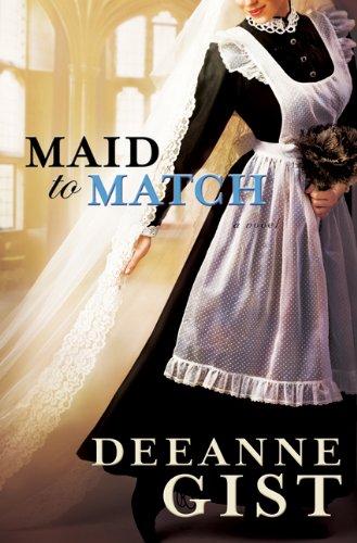 Maid to Match: Gist, Deeanne