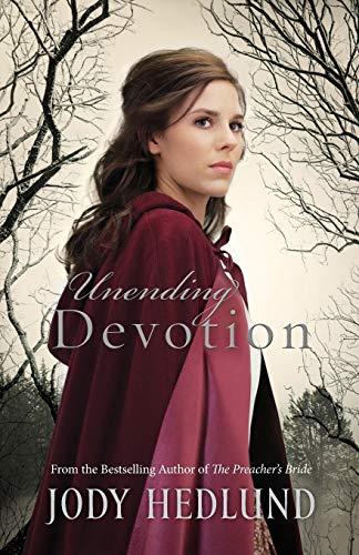 Unending Devotion: Hedlund, Jody
