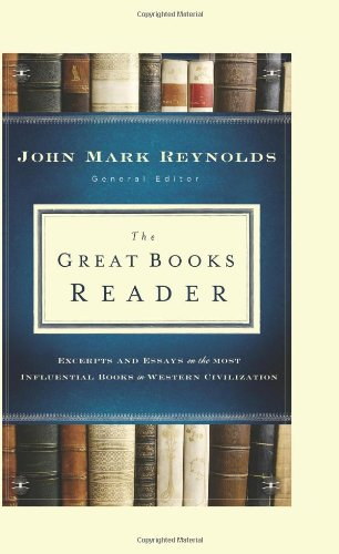 9780764208522: The Great Books Reader: Excerpts and Essays on the Most Influential Books in Western Civilization