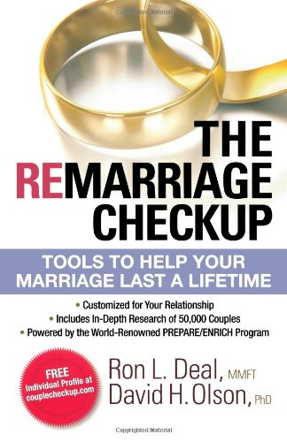 9780764208539: The Remarriage Checkup: Tools to Help Your Marriage Last a Lifetime