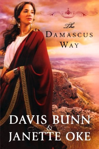 9780764208669: The Damascus Way (Acts of Faith Series, Book 3)