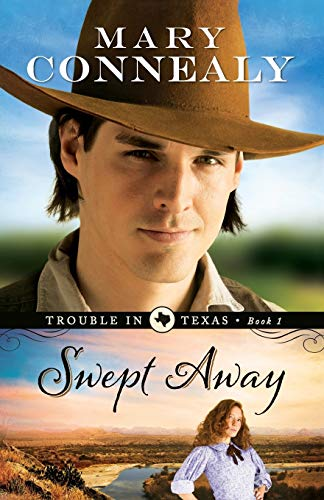 9780764209147: Swept Away (Trouble in Texas) (Volume 1)