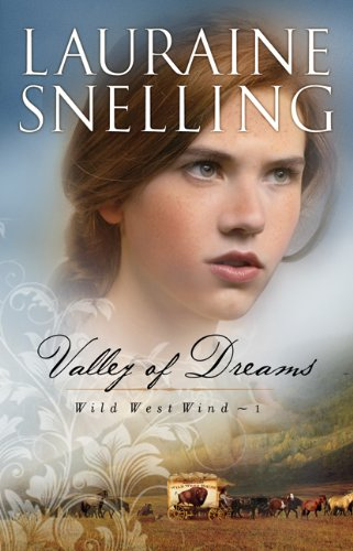 9780764209215: Valley of Dreams (Wild West Wind)