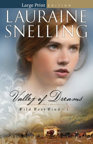 9780764209246: Valley of Dreams (Wild West Wind)