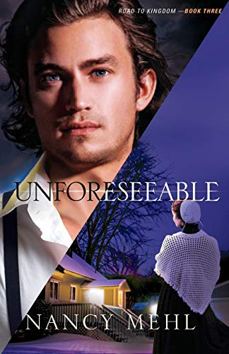 9780764209291: Unforeseeable (Road to Kingdom) (Volume 3)