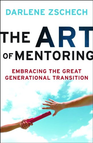 9780764209352: The Art of Mentoring: Embracing the Great Generational Transition